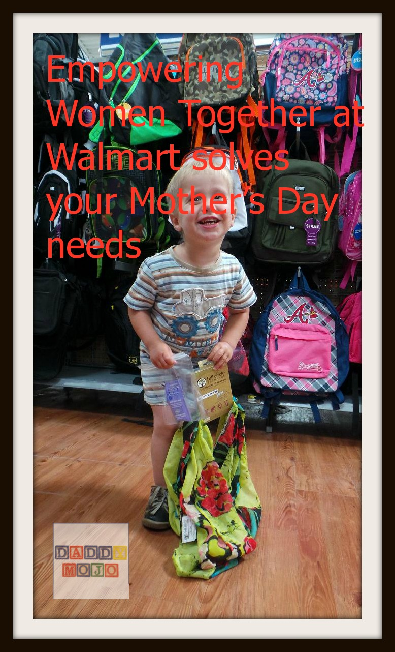 Empowering Women Together at Walmart solves your Mother's Day gift ...