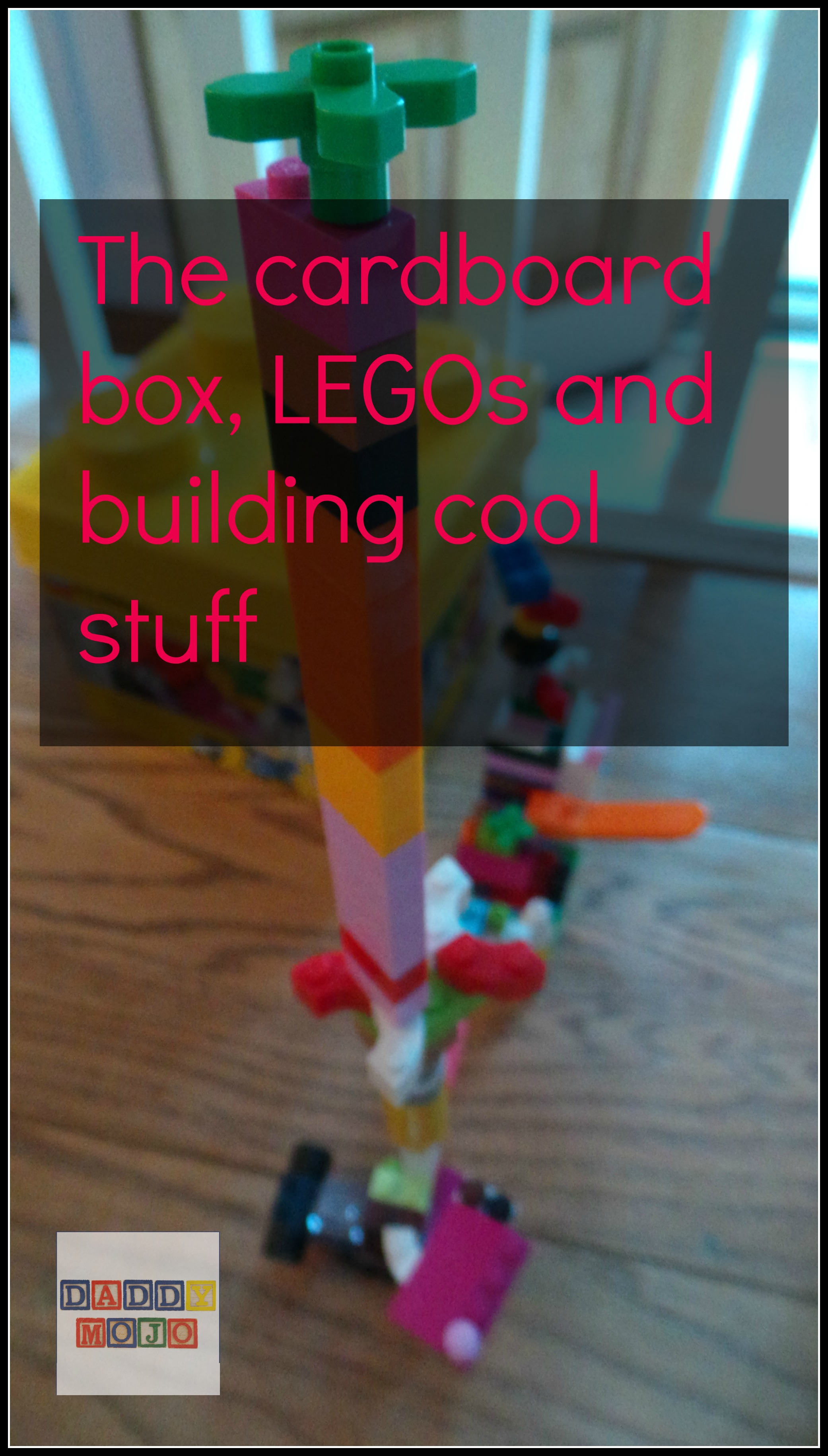 My old box and small people building big things with LEGO | Daddy Mojo