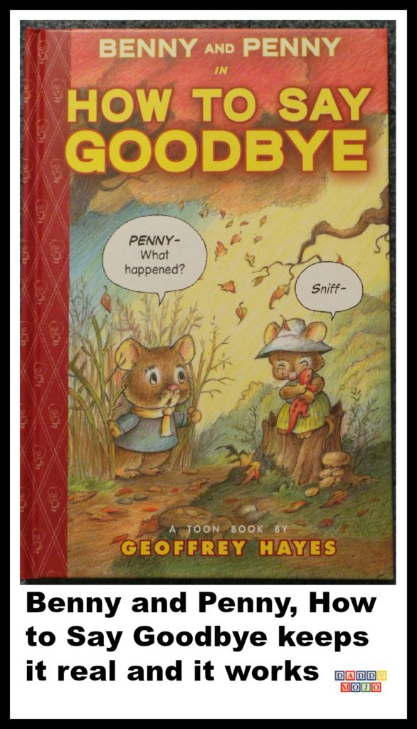 Benny and penny, how to say goodbye, children's book, death, toon books, little red, benny, penny