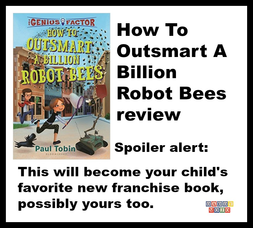 The genius factor, How To Outsmart A Billion Robot Bees, paul tobin, young reader, middle school, book, delphine cooper, red tea death society
