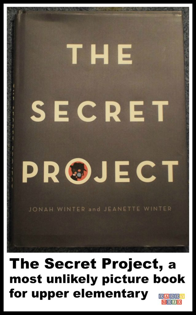 The Secret Project, atom, world war 2, atomic bomb, childrens book, young reader