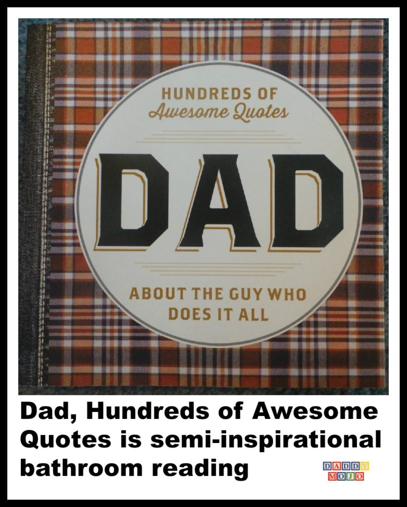 Dad, hundreds of awesome quotes, fathers day