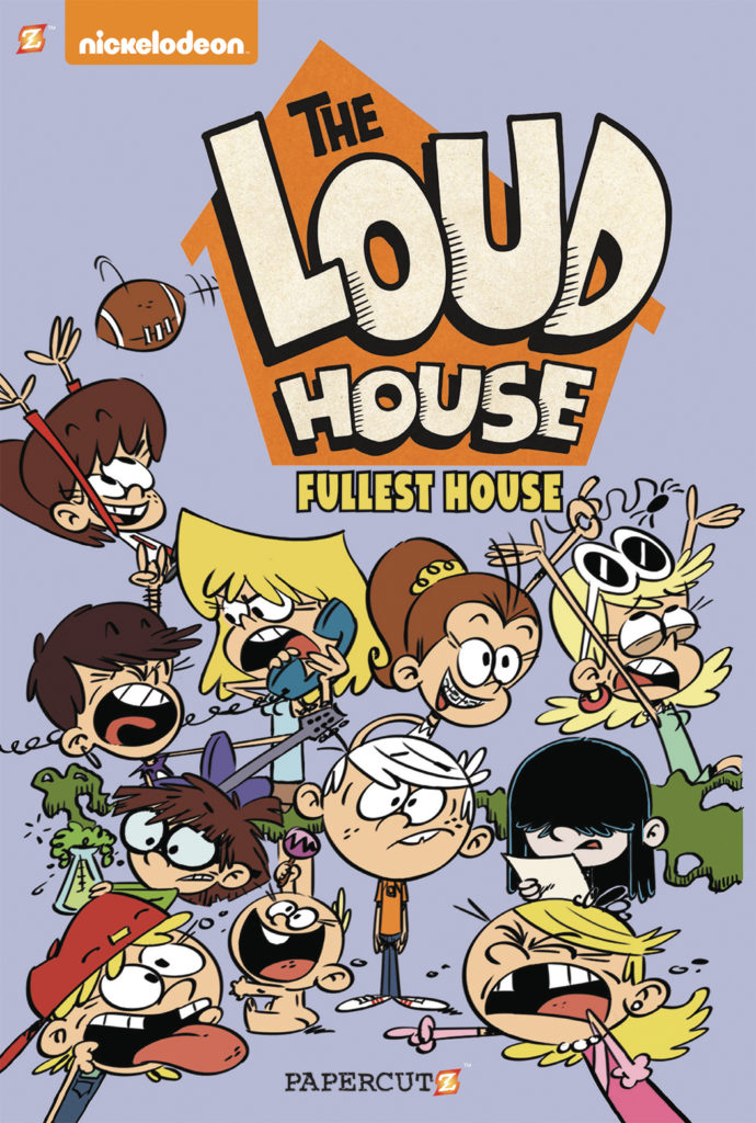 The Loud House: Fullest House a new graphic novel from Papercutz