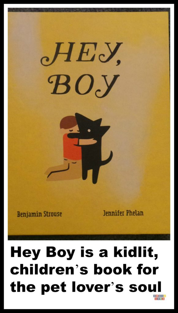 Hey boy, young reader, Benjamin strouse, Jennifer phelan, dogs, optimism,