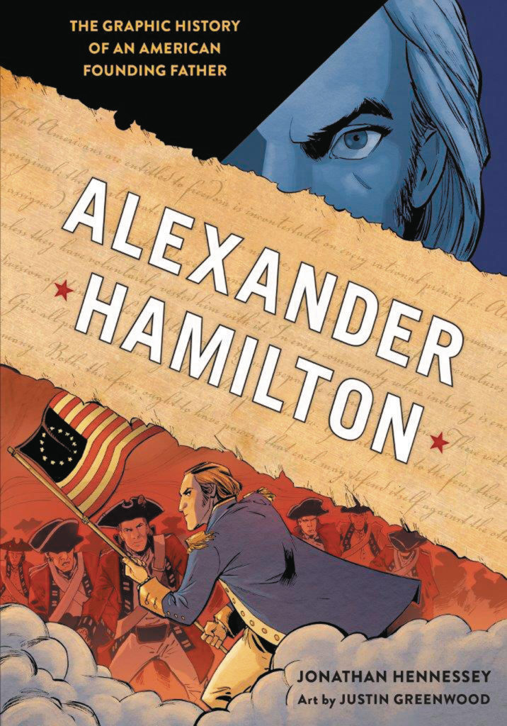 One of the best all ages comics this week is this original graphic novel, Alexander Hamilton. It's all history and great for ages 9 and up.