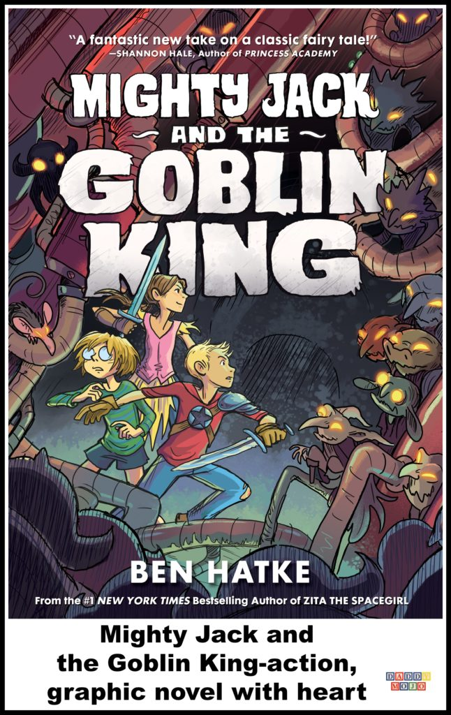 Ben hatke, The Goblin King, Mighty Jack, Mighty Jack and the Goblin King, graphic novel