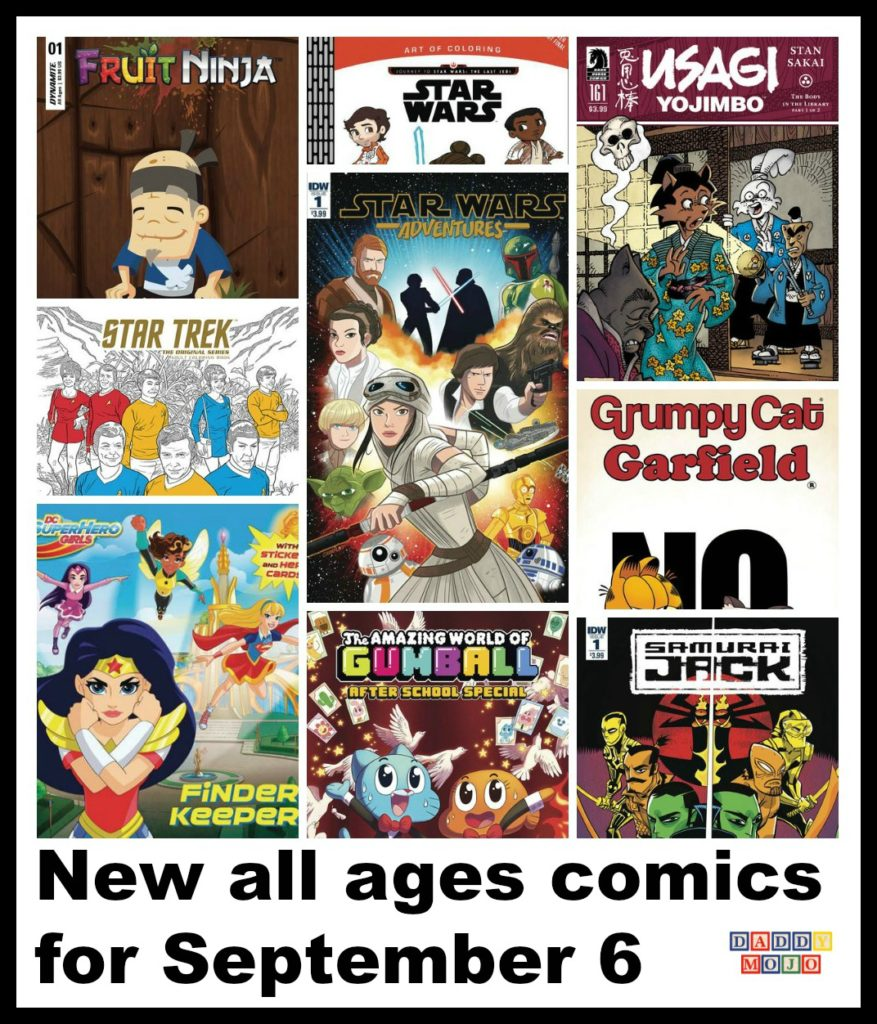 All ages comics, comic books, star wars advenutes, samurai jack, samurai jack quantum jack, fruit ninja, my little pony, my little pony movie, dc superhero girls, wonder woman,