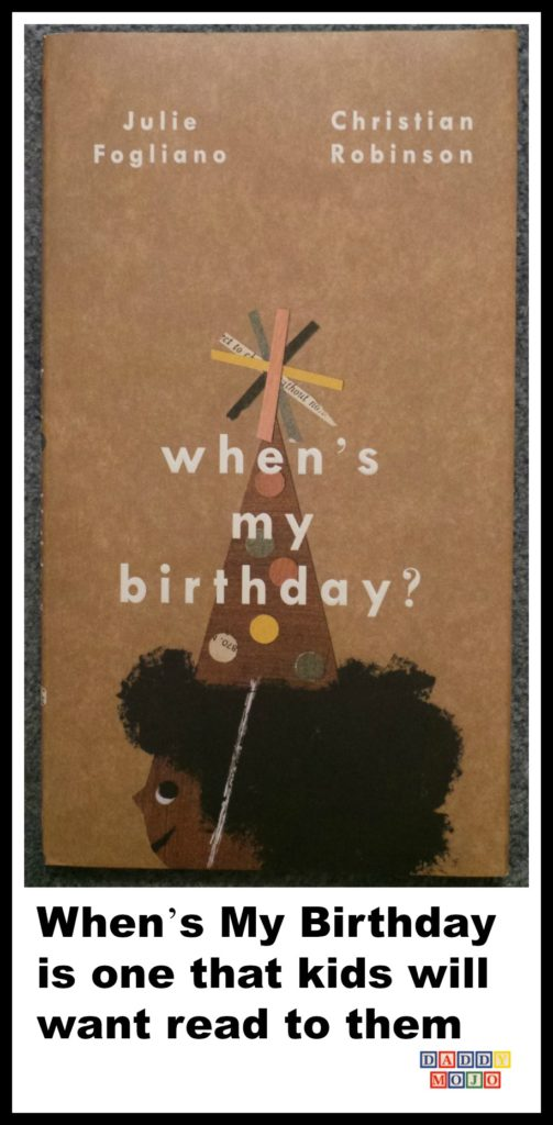 Whens my birthday, children's book, Julie Fogliano, Christian robinson, birthday.