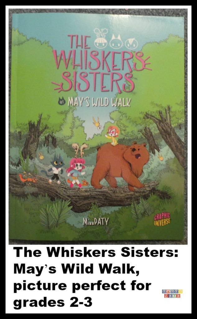 Cover for The Whisker Sisters: May's Wild Walk is a vibrant, detailed early reader graphic novel for kids in 2nd or 3rd grade.