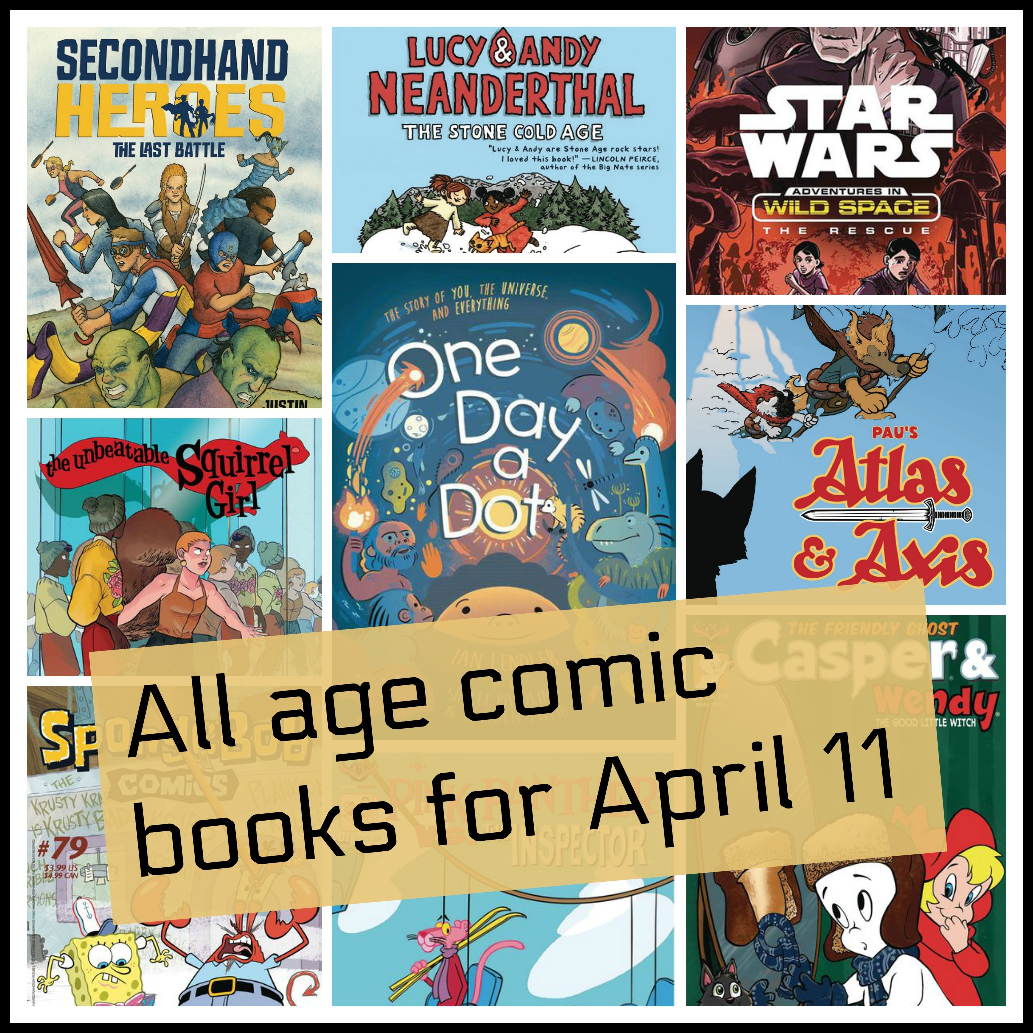 All Age Comic Books For April 11