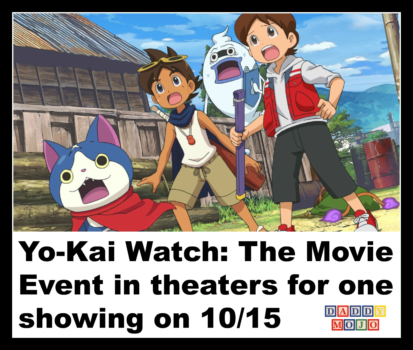 Yo Kai Watch The Movie Event In Theaters For One Showing On 10 15