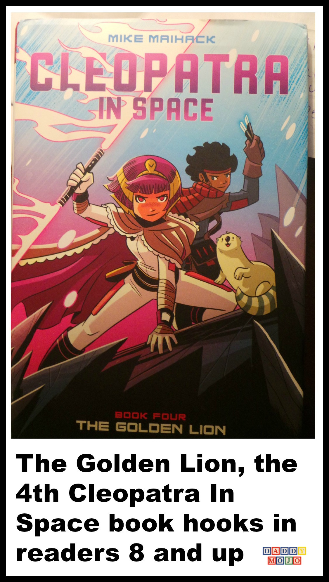The Golden Lion The 4th Cleopatra In Space Book Hooks In Readers 8 And Up